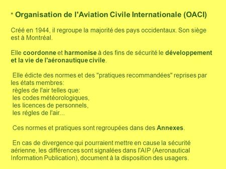 * Organisation de l'Aviation Civile Internationale (OACI)