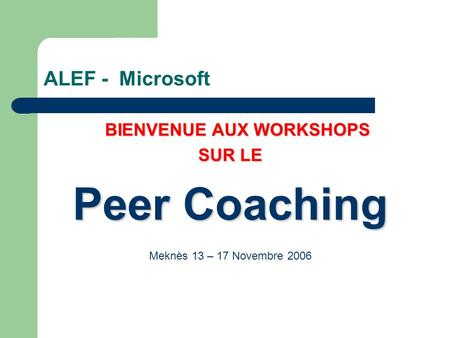 BIENVENUE AUX WORKSHOPS