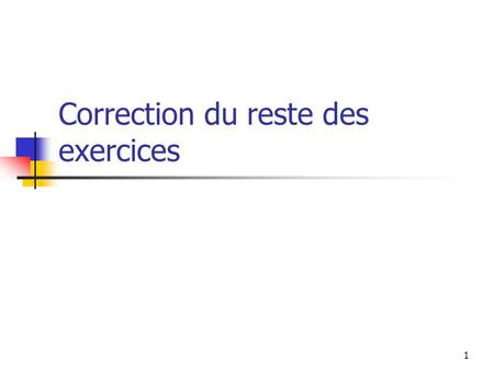 Correction du reste des exercices