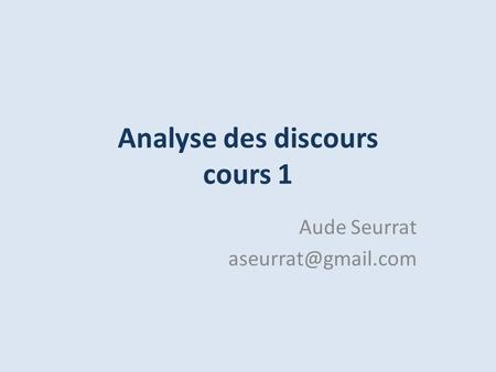 Analyse des discours cours 1