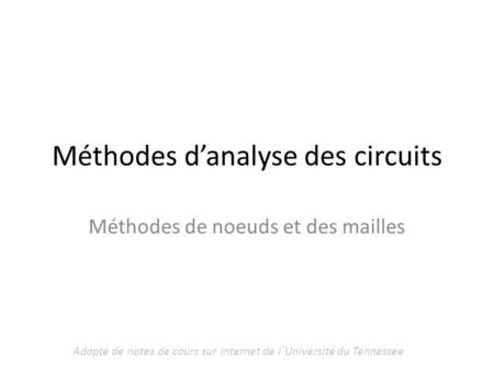 Méthodes d'analyse des circuits