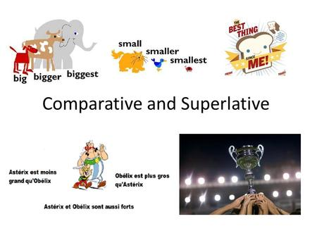 Comparative and Superlative. Comparative with Adjs and Nouns 3 key words: plus- more,, aussi- also, the same as, moins- less Can use expressions with.