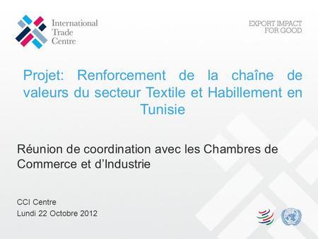 La politique de structuration de fili res de la cci for Chambre de commerce tuniso canadienne