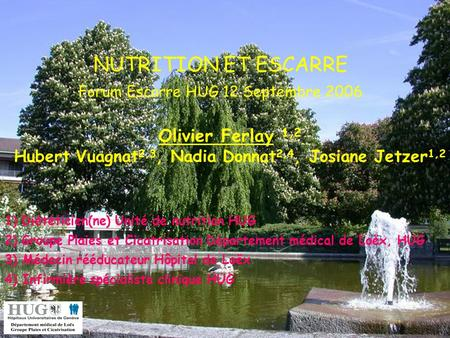 NUTRITION ET ESCARRE Forum Escarre HUG 12 Septembre 2006
