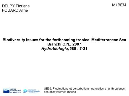 Biodiversity issues for the forthcoming tropical Mediterranean Sea