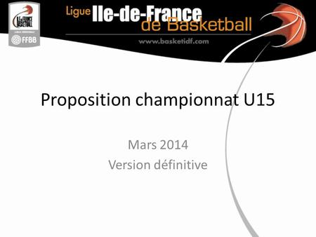 Proposition championnat U15 Mars 2014 Version définitive.