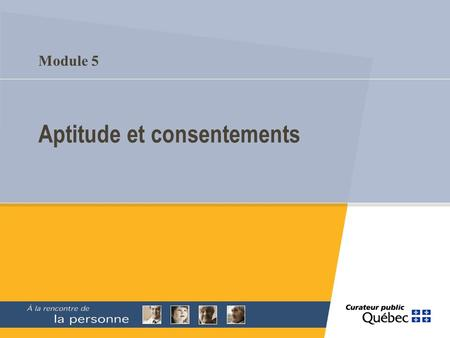 Aptitude et consentements