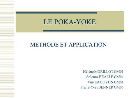 METHODE ET APPLICATION