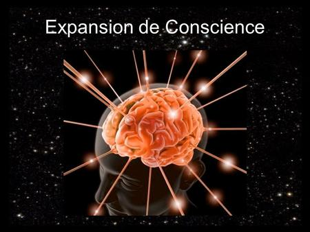 Expansion de Conscience