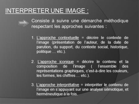 INTERPRETER UNE IMAGE :