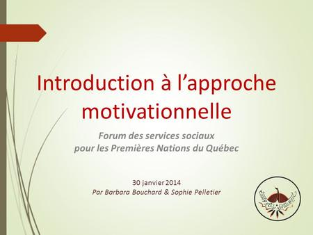 Introduction à l'approche motivationnelle