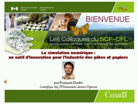 1. 2 Creating forest sector solutions www.fpinnovations.ca Creating forest sector solutions La simulation numérique: un outil dinnovation pour lindustrie.