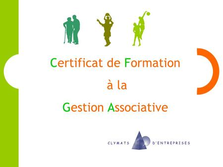 Certificat de Formation à la Gestion Associative.