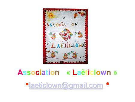 Association « Laëticlown » •