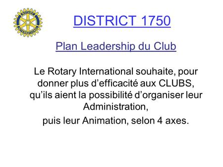 DISTRICT 1750 Plan Leadership du Club