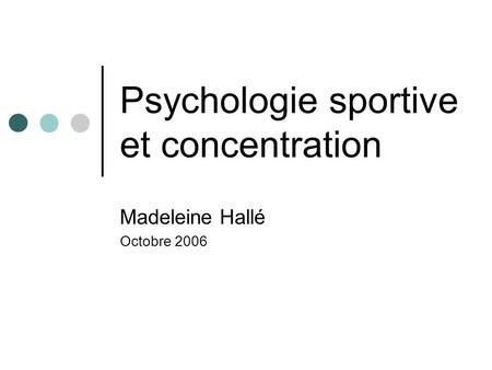 Psychologie sportive et concentration