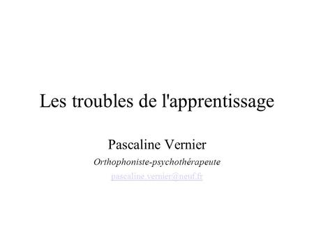 Les troubles de l'apprentissage