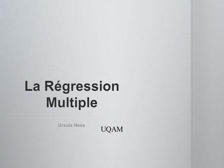 La Régression Multiple