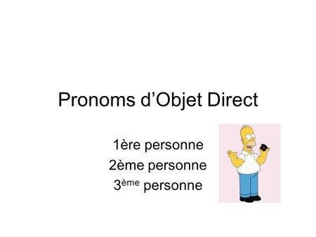 Pronoms d'Objet Direct