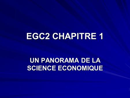 UN PANORAMA DE LA SCIENCE ECONOMIQUE