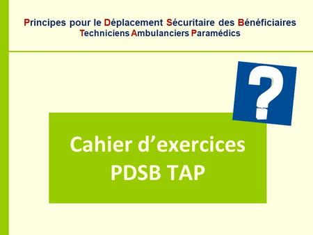 Cahier d'exercices PDSB TAP