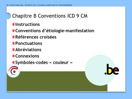 Chapitre B Conventions ICD 9 CM