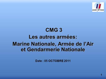 Marine Nationale, Armée de l'Air et Gendarmerie Nationale