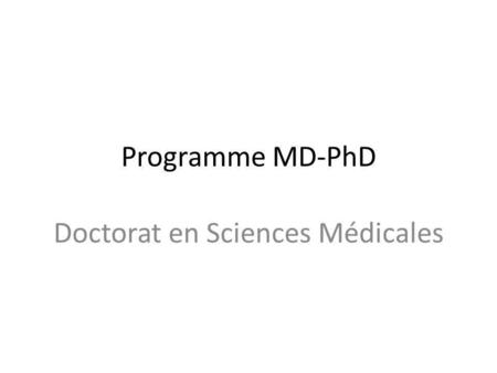 Doctorat en Sciences Médicales
