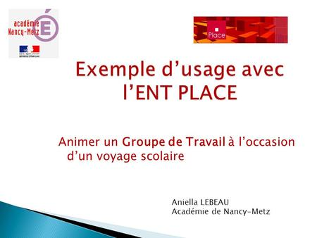 Exemple d'usage avec l'ENT PLACE