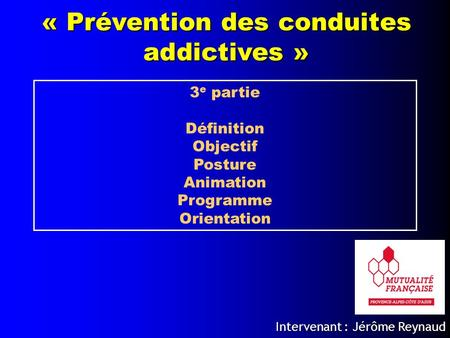 « Prévention des conduites addictives »