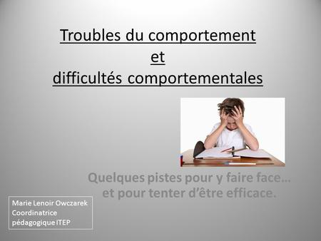 Troubles du comportement et difficultés comportementales