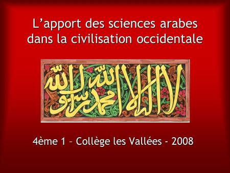 L'apport des sciences arabes dans la civilisation occidentale