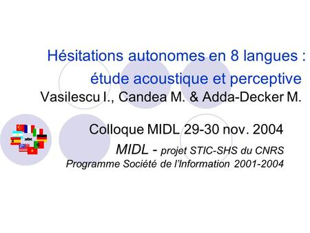Hésitations autonomes en 8 langues :