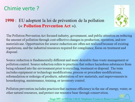 Chimie verte ? 1990 : EU adoptent la loi de prévention de la pollution
