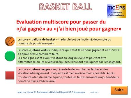 BASKET BALL Evaluation multiscore pour passer du