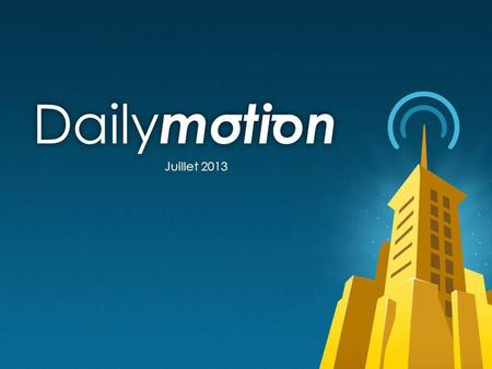 1 www.dailymotion.com Daily motion 1 Sports Juillet 2013.