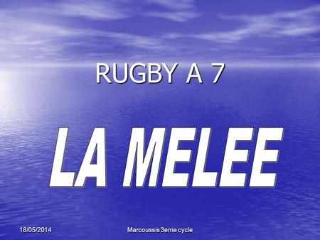 RUGBY A 7 LA MELEE 31/03/2017 Marcoussis 3eme cycle.