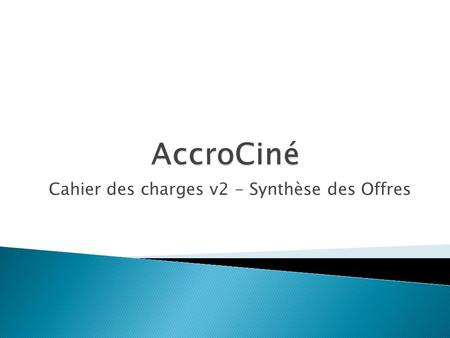 Cahier des charges v2 - Synthèse des Offres