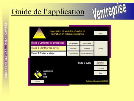 Guide VENTREPRISE – D.MARKOWSKI Guide de lapplication.