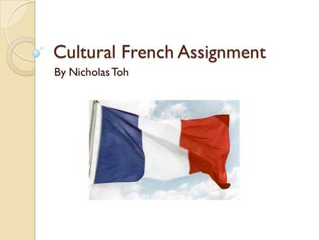 Cultural French Assignment