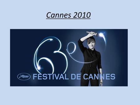 Cannes 2010.
