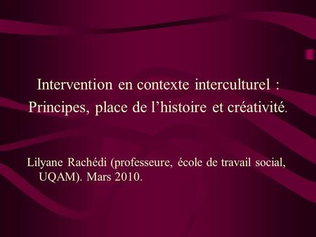Intervention en contexte interculturel :