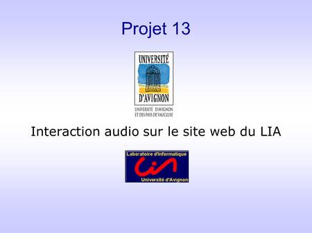 Projet 13 Interaction audio sur le site web du LIA.