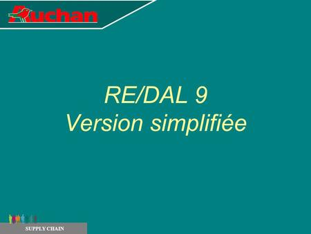 RE/DAL 9 Version simplifiée