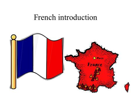 French introduction.