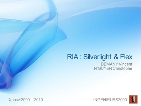 RIA : Silverlight & Flex