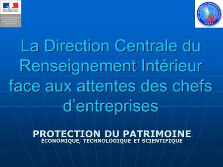 Direction Centrale du Renseignement Int�rieur