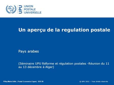 Un aperçu de la regulation postale