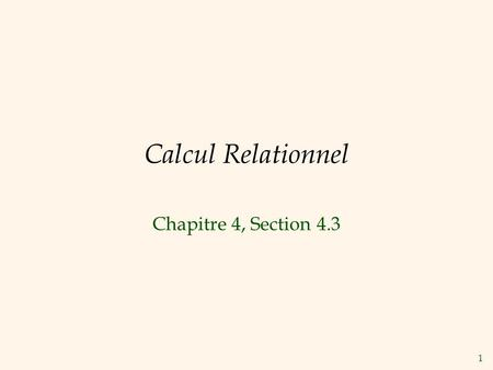 Calcul Relationnel Chapitre 4, Section 4.3.