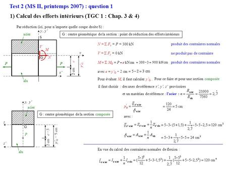 Test 2 (MS II, printemps 2007) : question 1